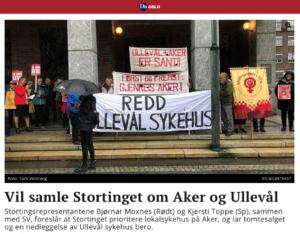 Rødt. Senterpartiet og SV fremmer representantforslag mot nedleggelse av Ullevål sykehus for Stortinget