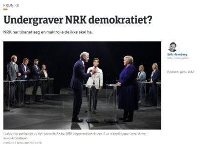 Undergraver NRK demokratiet?